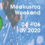 Make the Meakusma Weekend your own & Timetable